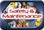 MAINTENANCE & SAFETY
